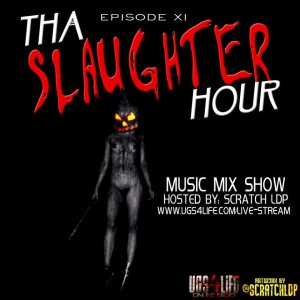 slaughter hour 11