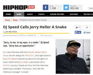 dj speed calls Jerry Heller a Snake