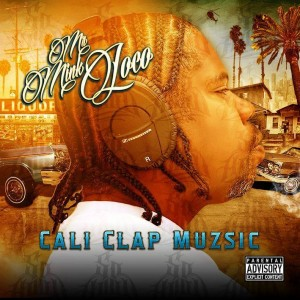 mr mink loco-cali clap muzsic album cover