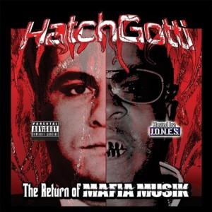 Hatchgotti-The-Return-Of-Mafia-Musik