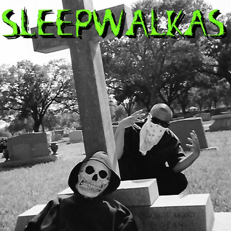 sleepwalkas